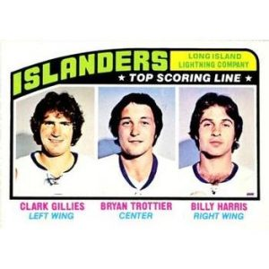 Clark Gillies / Bryan Trottier / Billy Harris